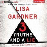 3 Truths and a Lie A Detective D. D. Warren Story, Lisa Gardner