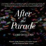 After the Parade, Lori Ostlund