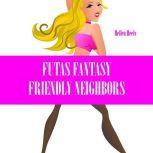 Futas Fantasy Friendly Neighbors, Hellen Heels