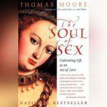 Soul Of Sex, Thomas Moore