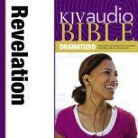 Dramatized Audio Bible - King James Version, KJV: (40) Revelation, Zondervan