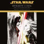 Dynasty of Evil: Star Wars (Darth Bane) A Novel of the Old Republic, Drew Karpyshyn