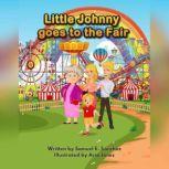 Little Johnny Goes to the Fair The Story of the Good Samaritan, Samuel Sanchez