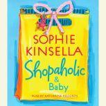 Shopaholic & Baby, Sophie Kinsella