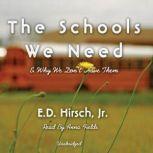 The Schools We Need, E.D. Hirsch, Jr.