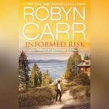 Informed Risk, Robyn Carr