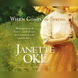 When Comes the Spring, Janette Oke