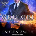 Grigori A Royal Dragon Romance, Lauren Smith