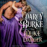The Duke of Danger, Darcy Burke