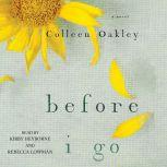 Before I Go, Colleen Oakley