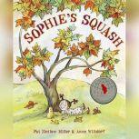 Sophie's Squash, Pat Zietlow Miller