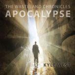 Apocalypse, Kyle West