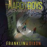 Gray Hunter's Revenge, Franklin W. Dixon