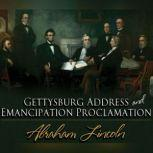 Gettysburg Address & Emancipation Proclamation, Abraham Lincoln