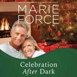 Celebration After Dark, Marie Force
