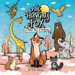 The Hungry Fox a Fable Told in Rhyme, Cole Adams