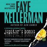 Jupiter's Bones A Peter Decker/rina Lazarus Novel, Faye Kellerman