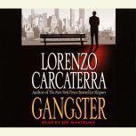 Gangster, Lorenzo Carcaterra