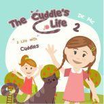 The Cuddle's Life Book 2 Cat Kids Book, Dr. MC