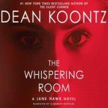 The Whispering Room, Dean Koontz
