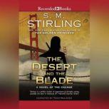The Desert and the Blade, S.M. Stirling
