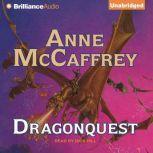 Dragonquest, Anne McCaffrey