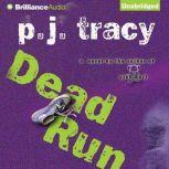 Dead Run, P. J. Tracy