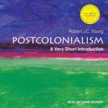 Postcolonialism A Very Short Introduction, 2nd Edition, Robert J.C. Young