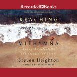 Reaching Mithymna Among the Volunteers and Refugees on Lesvos, Steven Heighton