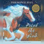 Paint the Wind, Pam Muoz Ryan
