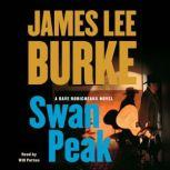 Swan Peak A Dave Robicheaux Novel, James Lee Burke