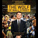 The Wolf of Wall Street (Movie Tie-in Edition), Jordan Belfort
