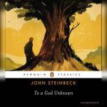To a God Unknown, John Steinbeck