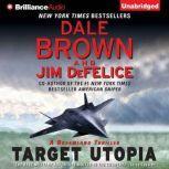 Target Utopia, Dale Brown