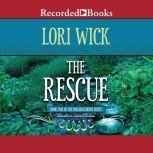 The Rescue, Lori Wick