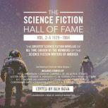 The Science Fiction Hall of Fame, Vol. 2-A The Greatest Science Fiction Novellas of All Time Chosen by the Members of The Science Fiction Writers of America, Poul Anderson; H. G. Wells; others