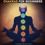 Chakras for Beginners, Yoshiro Mitsutoshi