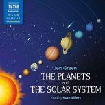 The Planets and The Solar System, Jen Green
