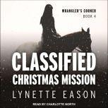 Classified Christmas Mission, Lynette Eason