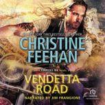 Vendetta Road, Christine Feehan