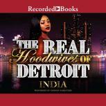 The Real Hoodwives of Detroit, India