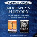 Summary Bundle: Biography & History | Readtrepreneur Publishing: Includes Summary of Killing Jesus & Summary of Killing Kennedy, Readtrepreneur Publishing