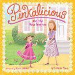 Pinkalicious and the New Teacher, Victoria Kann