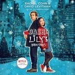 Dash & Lily's Book of Dares, Rachel Cohn