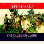 The Glorious Cause, Jeff Shaara