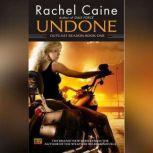 Undone: Outcast Season, Book One, Rachel Caine