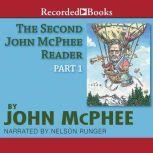 The Second John McPhee Reader, Part One, John McPhee