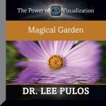 Magical Garden, Lee Pulos