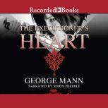 The Executioner's Heart, George Mann