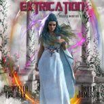 Extrication, Gabriella Bradley